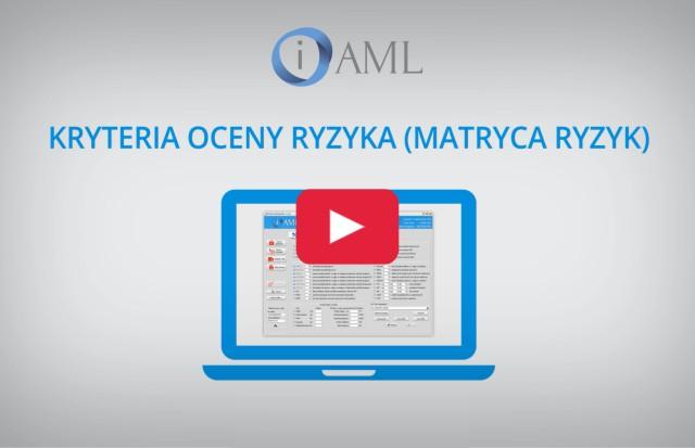 Kryteria oceny ryzyka AML w programie analitycznym iAML